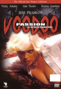 Voodoo Passion - Poster / Capa / Cartaz - Oficial 2