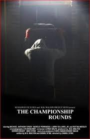 The Championship Rounds - Poster / Capa / Cartaz - Oficial 1