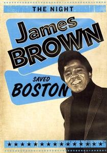 A Noite em que James Brown Salvou Boston - Poster / Capa / Cartaz - Oficial 1