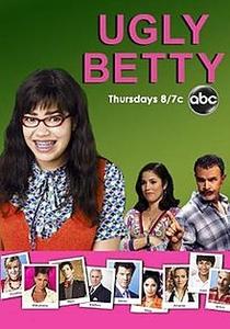 Ugly Betty (1ª Temporada) - Poster / Capa / Cartaz - Oficial 3