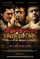 Desperate Endeavors (Desperate Endeavors)