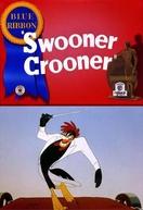 Swooner Crooner (Swooner Crooner)