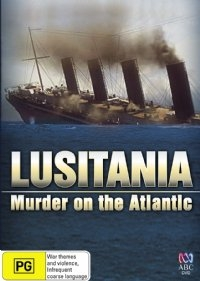 Lusitania: Assassinato no Atlântico - Poster / Capa / Cartaz - Oficial 1