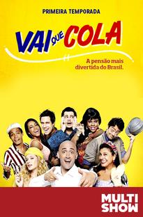 Vai Que Cola (1ª temporada) - Poster / Capa / Cartaz - Oficial 1