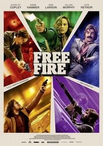 Free Fire: O Tiroteio - Poster / Capa / Cartaz - Oficial 2