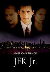 John F. Kennedy Júnior – O Príncipe da América  - Poster / Capa / Cartaz - Oficial 1
