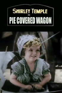 The Pie-Covered Wagon - Poster / Capa / Cartaz - Oficial 1