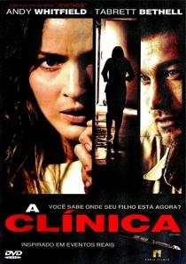 A Clínica - Poster / Capa / Cartaz - Oficial 2
