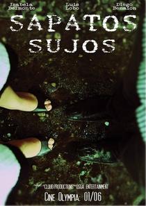 Sapatos Sujos - Poster / Capa / Cartaz - Oficial 1