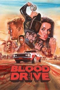 Blood Drive (1ª Temporada) - Poster / Capa / Cartaz - Oficial 1
