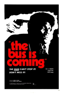 The Bus Is Coming - Poster / Capa / Cartaz - Oficial 1