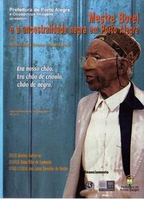 Mestre Borel: A Ancestralidade Negra em Porto Alegre - Poster / Capa / Cartaz - Oficial 1