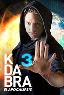 Kdabra (3ª Temporada) (Kdabra 3 El Apocalipsis)
