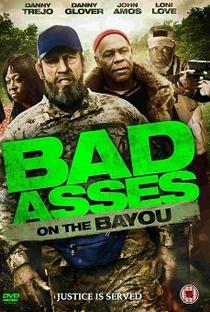 Bad Ass 3 - Dois Durões em Bayou - Poster / Capa / Cartaz - Oficial 2