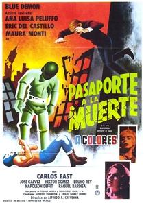 Blue Demon en Pasaporte a la Muerte - Poster / Capa / Cartaz - Oficial 1