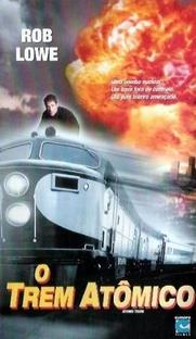 O Trem Atômico - Poster / Capa / Cartaz - Oficial 2