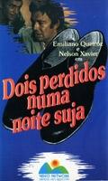 Dois Perdidos Numa Noite Suja - Poster / Capa / Cartaz - Oficial 3