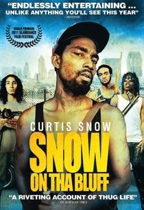 Snow on Tha Bluff - Poster / Capa / Cartaz - Oficial 3