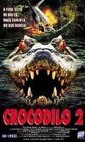 Crocodilo 2 - Poster / Capa / Cartaz - Oficial 2