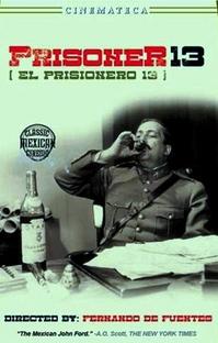 O Prisioneiro 13 - Poster / Capa / Cartaz - Oficial 1