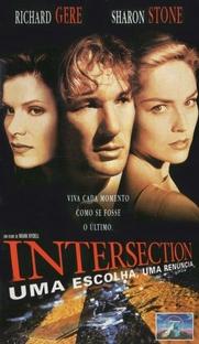 Intersection - Uma Escolha, Uma Renúncia - Poster / Capa / Cartaz - Oficial 2