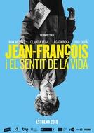 Jean-François and the Meaning of Life (Jean-François i el sentit de la vida)