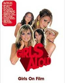 Girls Aloud: Girls on Film - Poster / Capa / Cartaz - Oficial 1
