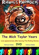 Ratones Paranoicos - The Mick Taylor Years (Ratones Paranoicos - The Mick Taylor Years)