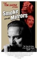 Smoke and Mirrors: The Story of Tom Savini (Smoke and Mirrors: The Story of Tom Savini)