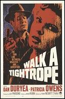 Vítima de uma Chantagem (Walk a Tightrope)