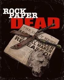 Rock Paper Dead - Poster / Capa / Cartaz - Oficial 2