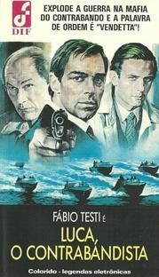 Luca, o Contrabandista - Poster / Capa / Cartaz - Oficial 2