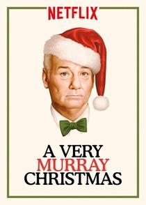 A Very Murray Christmas - Poster / Capa / Cartaz - Oficial 3