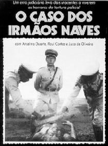 O Caso dos Irmãos Naves - Poster / Capa / Cartaz - Oficial 4