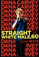 Dana Carvey: Straight White Male, 60 (Dana Carvey: Straight White Male, 60)