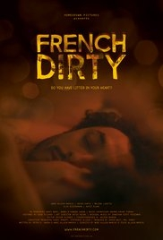 French Dirty - Poster / Capa / Cartaz - Oficial 1