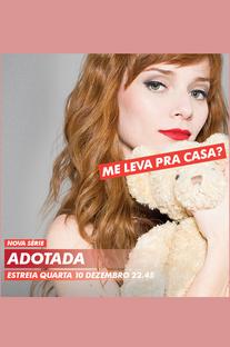 Adotada (2ª Temporada) - Poster / Capa / Cartaz - Oficial 2