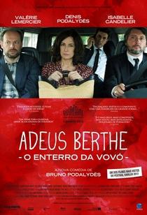 Adeus Berthe: o Enterro da Vovó - Poster / Capa / Cartaz - Oficial 2
