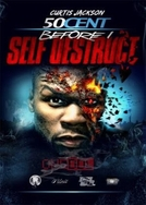 50 cent: Before I Self Destruct (50 cent: Before I Self Destruct)