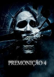 Premonição 4 - Poster / Capa / Cartaz - Oficial 3