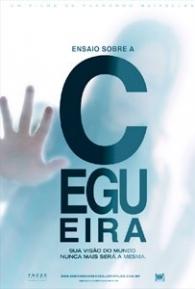 Ensaio Sobre a Cegueira - Poster / Capa / Cartaz - Oficial 2