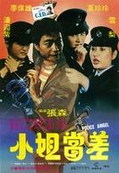 Police Angel (Xiao jie dang chai)