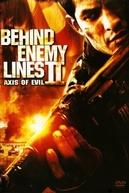 Atrás das Linhas Inimigas II - O Eixo do Mal (Behind Enemy Lines II - Axis of Evil)
