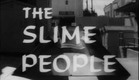 The Slime People (1963) trailer