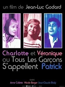 Charlotte e Véronique, ou Todos os rapazes se chamam Patrick - Poster / Capa / Cartaz - Oficial 1