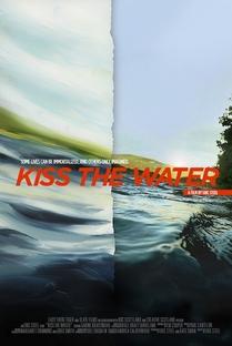 Kiss the Water - Poster / Capa / Cartaz - Oficial 1