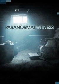Paranormal Witness (3ª Temporada) - Poster / Capa / Cartaz - Oficial 1