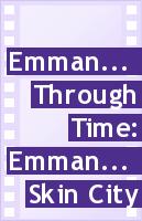 Emmanuelle Through Time: Emmanuelle's Skin City. - Poster / Capa / Cartaz - Oficial 1