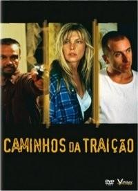 Caminhos da Traição - Poster / Capa / Cartaz - Oficial 1