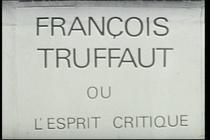 François Truffaut ou O Espírito Crítico - Poster / Capa / Cartaz - Oficial 1